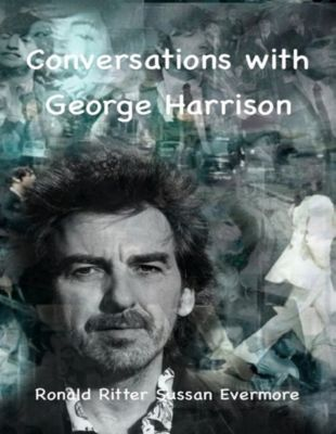 Conversations With George Harrison, Ronald Ritter, Sussan Evermore