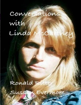 Conversations With Linda Mccartney, Ronald Ritter, Sussan Evermore