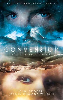 Conversion: Conversion 01, C.M. Spoerri, Jasmin Romana Welsch
