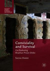 Conviviality and Survival, Sacha Darke