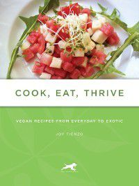 Cook, Eat, Thrive, Joy Tienzo