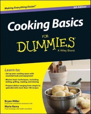 Cooking Basics For Dummies, Marie Rama, Bryan Miller