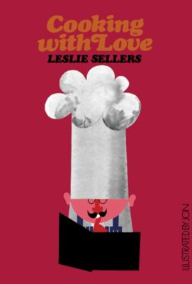 Cooking with Love, Leslie Sellers