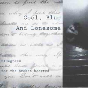 Cool,Blue & Lonesome, Diverse Interpreten