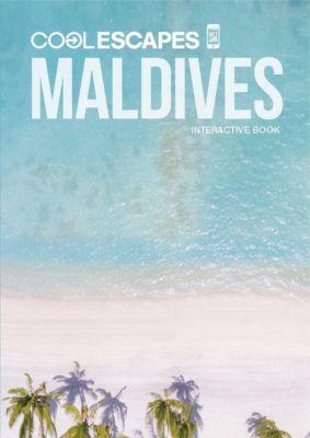 COOL ESCAPES MALDIVES, Sabine Beyer, Martin Nicholas Kunz