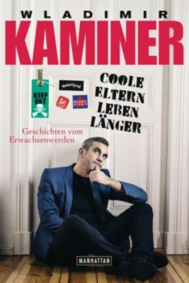 Coole Eltern leben länger, Wladimir Kaminer