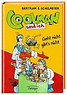 Coolman und ich Band 8: Geht nicht gibt s nicht