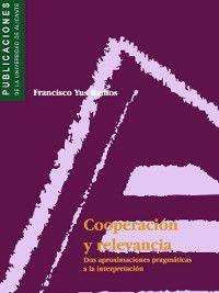 Cooperación y relevancia, F. Yus Ramos