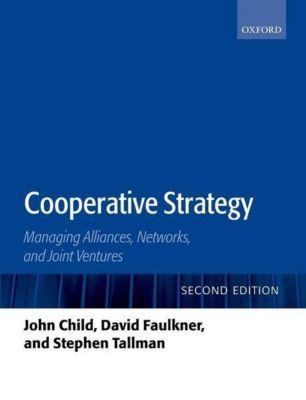 Cooperative Strategy, John Child, David O. Faulkner, Stephen Tallman