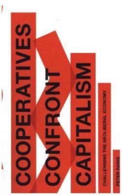Cooperatives to Confront Capitalism, Peter Ranis