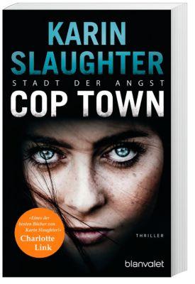 Cop Town - Stadt der Angst - Karin Slaughter |