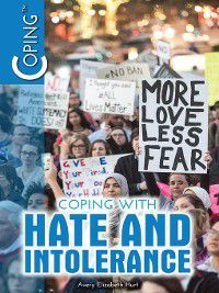 Coping: Coping with Hate and Intolerance, Avery Elizabeth Hurt