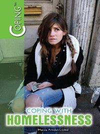 Coping: Coping with Homelessness, Marcia Amidon Lusted