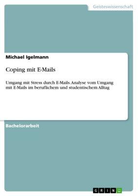 Coping mit E-Mails, Michael Igelmann