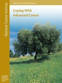 Coping with Advanced Cancer, National Cancer Institute (U.S.)