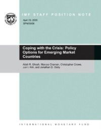 Coping with the Crisis: Policy Options for Emerging Market Countries, Jonathan David Ostry, Christopher W. Crowe, Jun  Il Kim