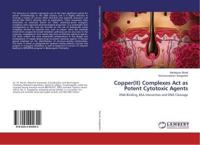 Copper(II) Complexes Act as Potent Cytotoxic Agents, Mariappan Murali, Somasundaram Sangeetha
