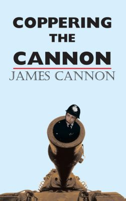 Coppering the Cannon, James Cannon