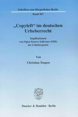 Copyleft im deutschen Urheberrecht, Christian Teupen