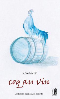 Coq au vin - Rafael Écrit |