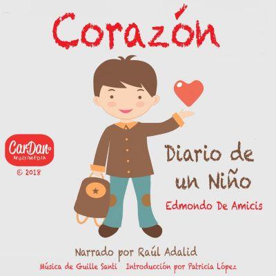 Corazón: Diario de un Niño, Raúl Adalid