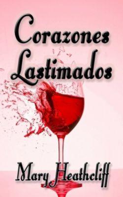 Corazones Lastimados, Mary Heathcliff