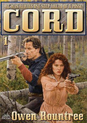Cord: Cord Book One: Cord, Owen Rountree