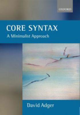 Core Syntax, David Adger
