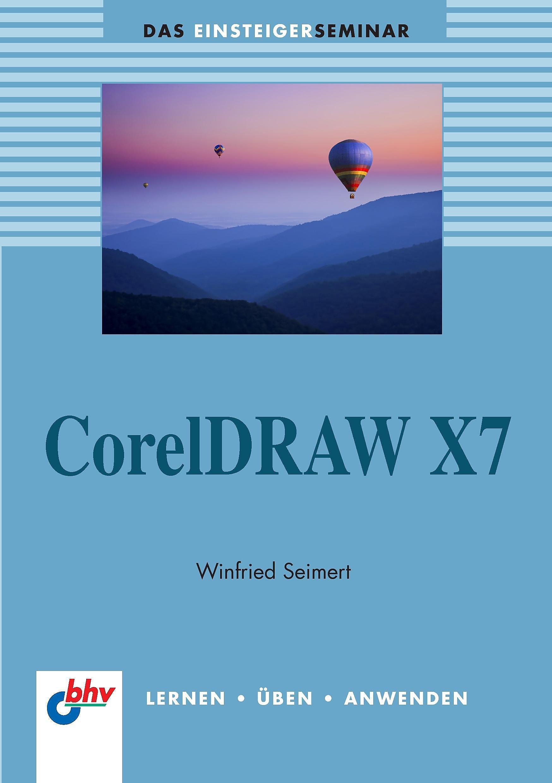 Coreldraw X7 Buch Von Winfried Seimert Portofrei Bei Mgctlbxnmzp Mgctlbxv525 Mgctlbxlc