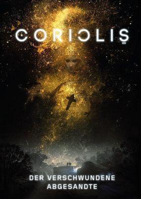Coriolis - Der dritte Horizont, Der verschwundene Abgesandte