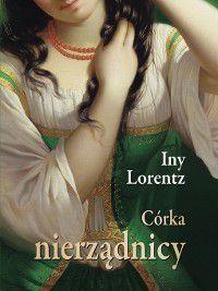 Córka nierządnicy, Iny Lorentz