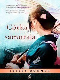 Córka samuraja, Lesley Downer