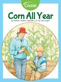 Corn All Year, Kathleen Weidner Zoehfeld