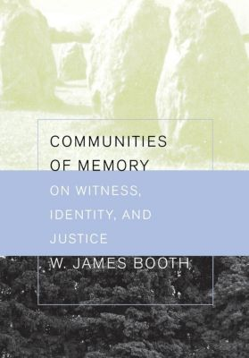 Cornell University Press: Communities of Memory, James Booth