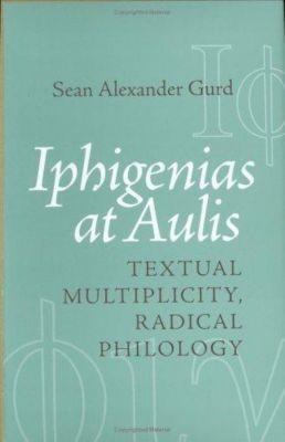 Cornell University Press: Iphigenias at Aulis, Sean Alexander Gurd