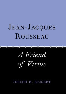 Cornell University Press: Jean-Jacques Rousseau, Joseph Reisert