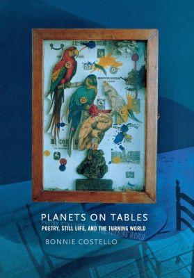 Cornell University Press: Planets on Tables, Bonnie Costello