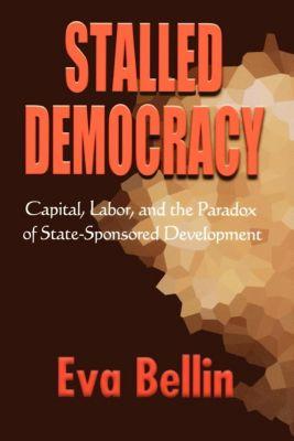 Cornell University Press: Stalled Democracy, Eva Bellin