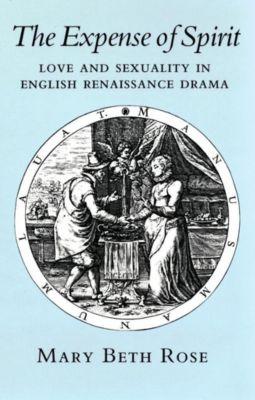 Cornell University Press: The Expense of Spirit, Mary Beth Rose