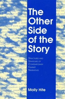Cornell University Press: The Other Side of the Story, Molly Hite