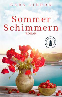 Cornwall Seasons: Sommerschimmern, Cara Lindon