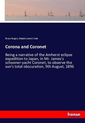 Corona and Coronet, Bruce Rogers, Mabel Loomis Todd