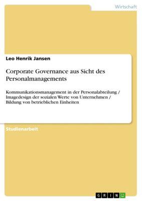 Corporate Governance aus Sicht des Personalmanagements, Leo Henrik Jansen