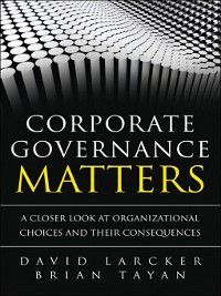 Corporate Governance Matters, Brian Tayan, David Larcker