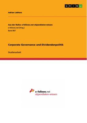 Corporate Governance und Dividendenpolitik, Adrian Lebherz