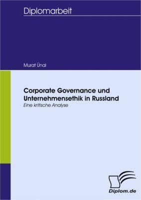 Corporate Governance und Unternehmensethik in Russland, Murat Ünal