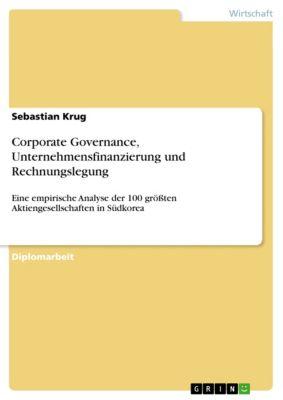 Corporate Governance, Unternehmensfinanzierung und Rechnungslegung, Sebastian Krug
