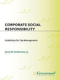 Corporate Social Responsibility, Jerry Anderson