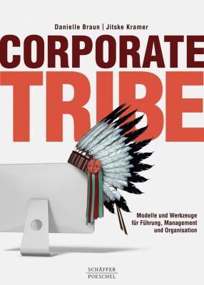 Corporate Tribe, Jitske Kramer, Danielle Braun