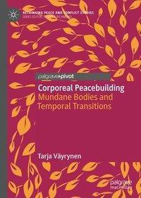 Corporeal Peacebuilding, Tarja Väyrynen